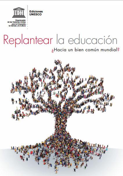 replantear la educacion unesco