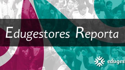 Edugestores Reporta