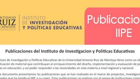 Publicaciones del Instituto de Investigacion y Politicas Educativas