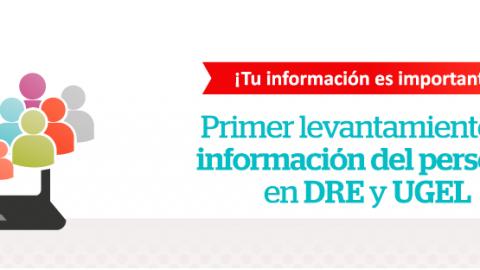 Primer levantamiento de información de personal en DRE y UGEL