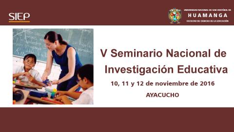Postula a la beca para el V Seminario Nacional de Investigación Educativa – SIEP