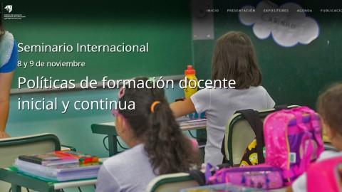 """Seminario Internacional """"Políticas de formación docente inicial y continua"""" – Inscripción gratuita en línea"""
