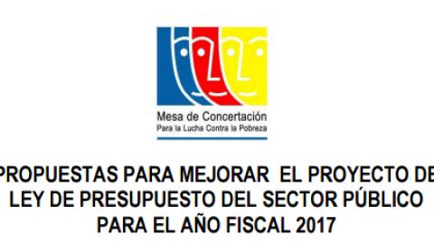 Propuestas para mejorar el proyecto de ley de presupuesto del sector público para el año fiscal 2017