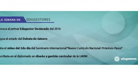 La semana en Edugestores (del 01 al 07 de febrero 2017)
