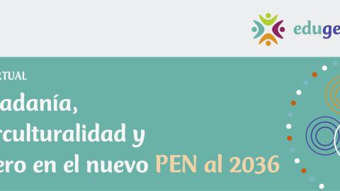 """Participa en el foro virtual """"Ciudadanía, interculturalidad y género en el nuevo PEN al 2036″"""