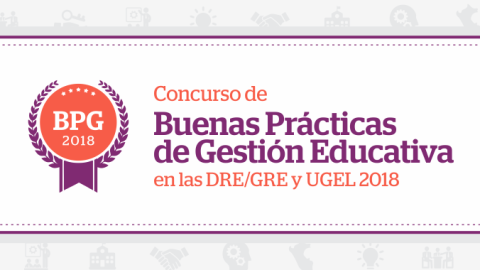 Ya viene Concurso de Buenas Prácticas de Gestión Educativa de DRE y UGEL