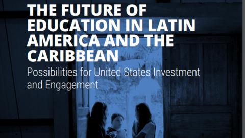 El futuro de la educación en Latinoamérica y el Caribe: una visión desde Inter-American Dialogue