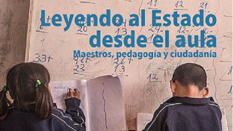 Leyendo al Estado desde el aula: nuevo estudio del IEP